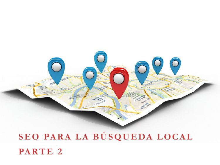 SEO para la búsqueda local (SEO for Local Search Google) Parte 2